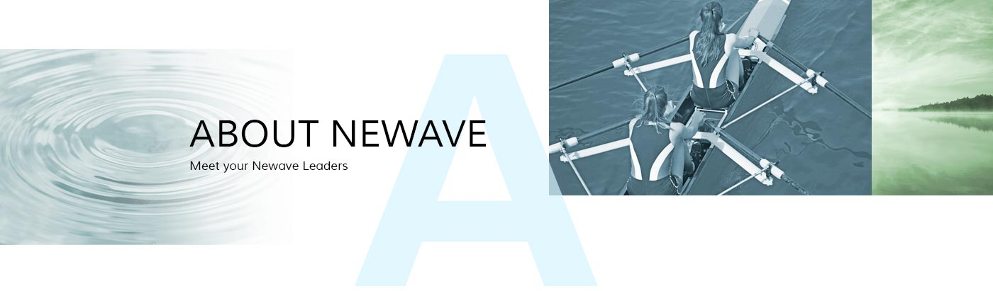 About Newave - meet your Newave Leaders
